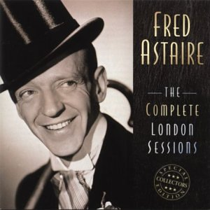 "Featured recording ""Fred Astaire The Complete London Sessions"""